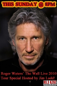 Roger Waters' The Wall Live Radio Special 02.05.2010