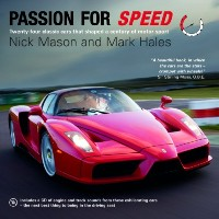 Passion for Speed by Nick Mason and Mark Hales